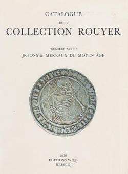 collection rouyer jetons et m reaux du moyen age vinchon a numismatique et change de paris. Black Bedroom Furniture Sets. Home Design Ideas